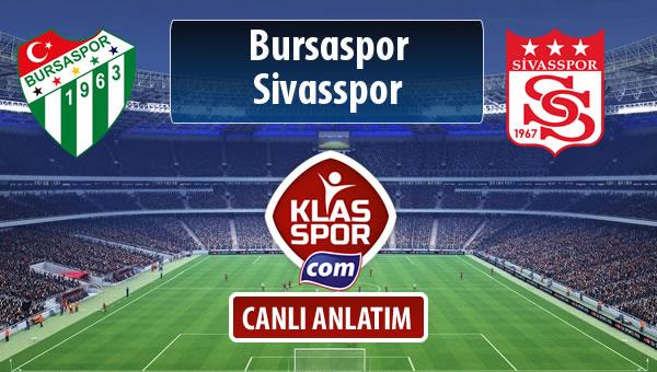 İşte Bursaspor - Demir Grup Sivasspor maçında ilk 11'ler