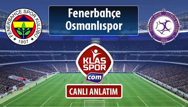 İşte Fenerbahçe - Osmanlıspor maçında ilk 11'ler