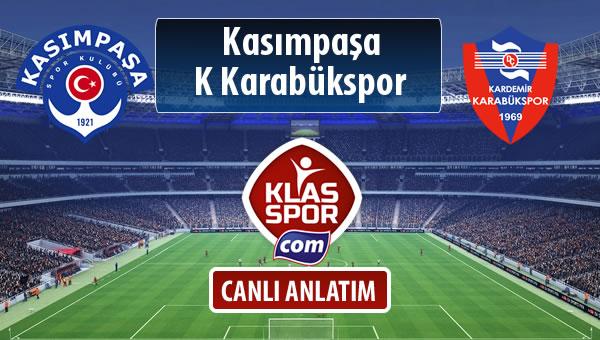 Kasımpaşa - K Karabükspor sahaya hangi kadro ile çıkıyor?