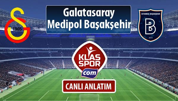Galatasaray - M.Başakşehir sahaya hangi kadro ile çıkıyor?