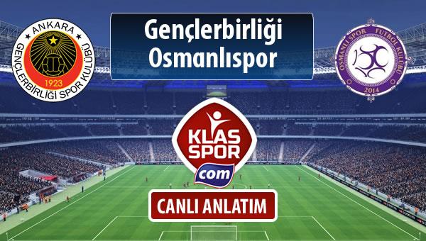 Gençlerbirliği - Osmanlıspor sahaya hangi kadro ile çıkıyor?