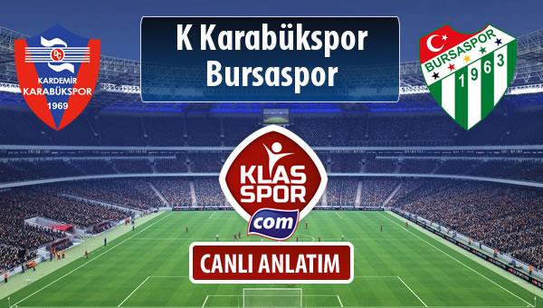 K Karabükspor - Bursaspor maç kadroları belli oldu...