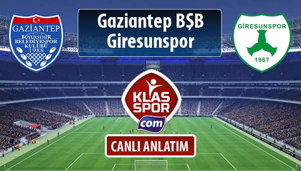 Gazişehir Gaziantep FK - Giresunspor sahaya hangi kadro ile çıkıyor?