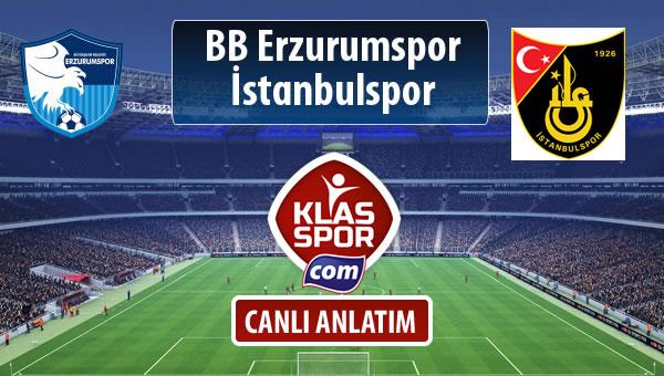 İşte BB Erzurumspor - İstanbulspor maçında ilk 11'ler