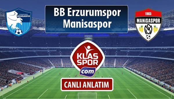 BB Erzurumspor - Manisaspor sahaya hangi kadro ile çıkıyor?