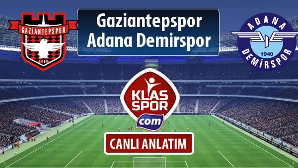 Gaziantepspor - Adana Demirspor sahaya hangi kadro ile çıkıyor?