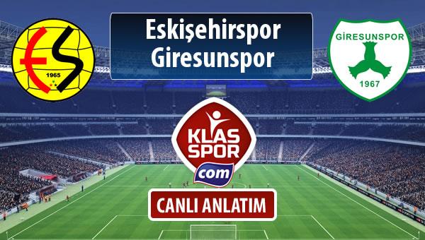İşte Eskişehirspor - Giresunspor maçında ilk 11'ler