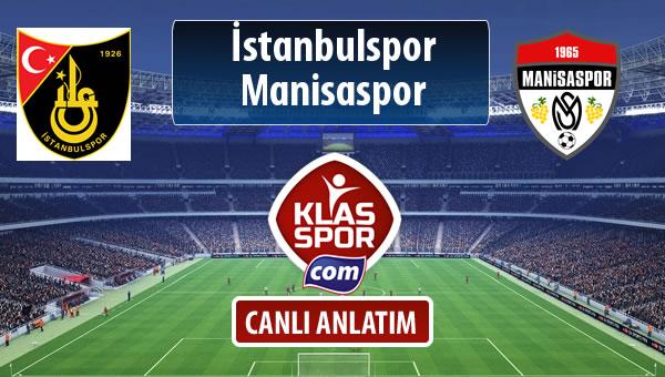 İşte İstanbulspor - Manisaspor maçında ilk 11'ler