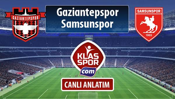 Gaziantepspor - Samsunspor sahaya hangi kadro ile çıkıyor?