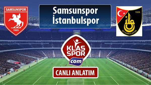 İşte Samsunspor - İstanbulspor maçında ilk 11'ler