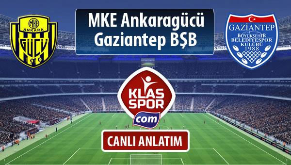 İşte MKE Ankaragücü - Gazişehir Gaziantep FK maçında ilk 11'ler