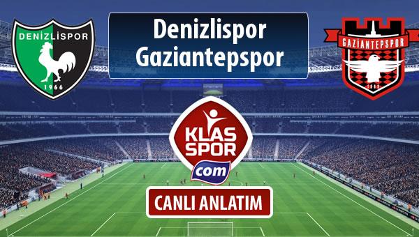 Denizlispor - Gaziantepspor sahaya hangi kadro ile çıkıyor?