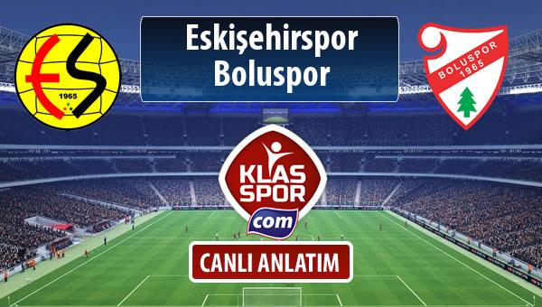 İşte Eskişehirspor - Boluspor maçında ilk 11'ler