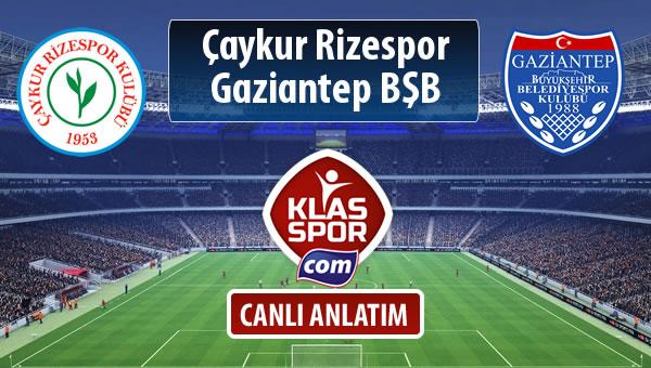 Çaykur Rizespor - Gazişehir Gaziantep FK maç kadroları belli oldu...