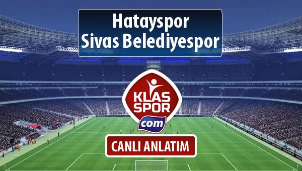 İşte Hatayspor - Sivas Belediyespor maçında ilk 11'ler