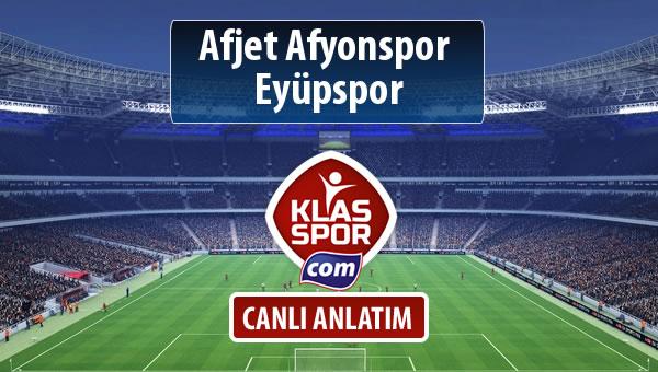 Afjet Afyonspor  - Eyüpspor maç kadroları belli oldu...