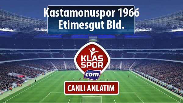 Kastamonuspor 1966 - Etimesgut Bld. maç kadroları belli oldu...