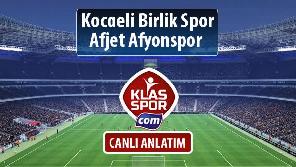 Kocaeli Birlik Spor - Afjet Afyonspor  sahaya hangi kadro ile çıkıyor?
