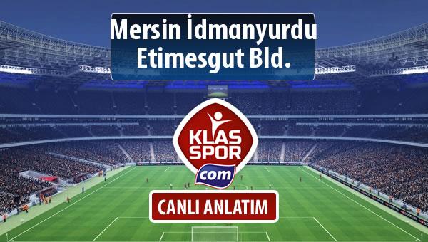İşte Mersin İdmanyurdu - Etimesgut Bld. maçında ilk 11'ler