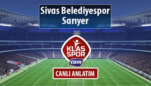 Sivas Belediyespor - Sarıyer maç kadroları belli oldu...