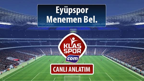 Eyüpspor - Menemen Bel. maç kadroları belli oldu...