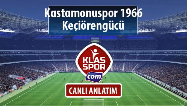İşte Kastamonuspor 1966 - Keçiörengücü maçında ilk 11'ler