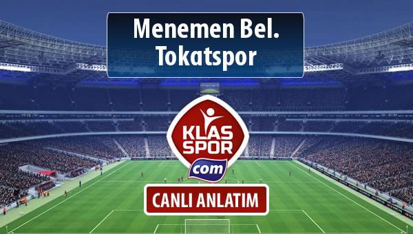 Menemen Bel. - Tokatspor maç kadroları belli oldu...