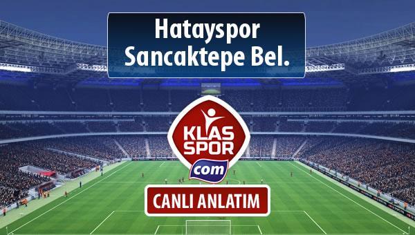 İşte Hatayspor - Sancaktepe Bel. maçında ilk 11'ler