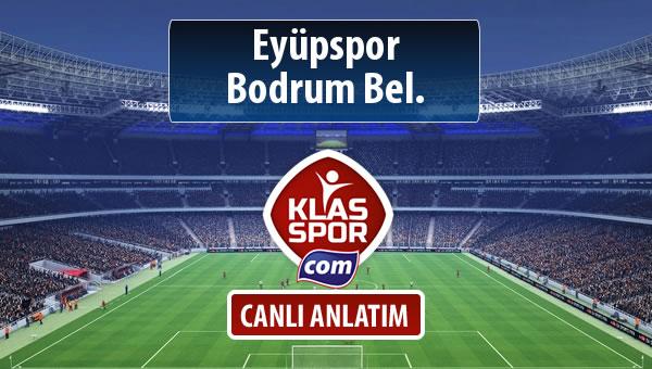 Eyüpspor - Bodrum Bel. maç kadroları belli oldu...