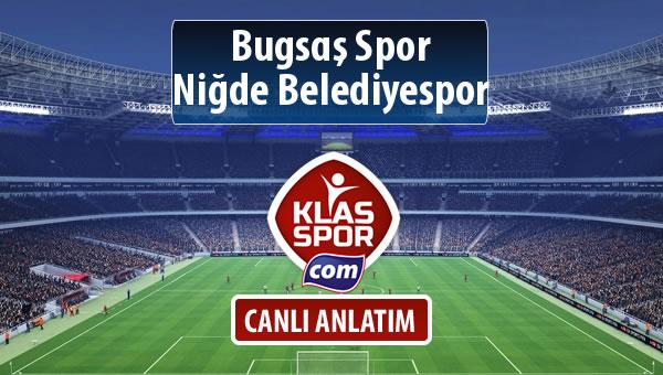 Bugsaş Spor - Niğde Belediyespor sahaya hangi kadro ile çıkıyor?