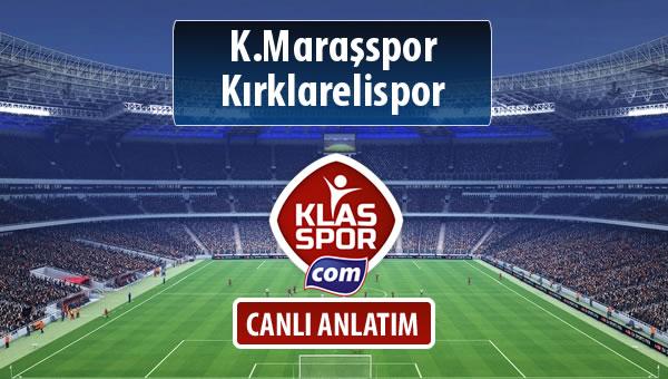 K.Maraşspor - Kırklarelispor sahaya hangi kadro ile çıkıyor?
