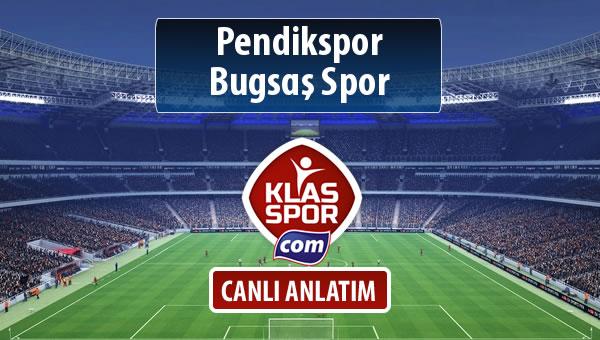 Pendikspor - Bugsaş Spor sahaya hangi kadro ile çıkıyor?