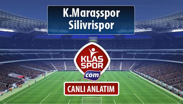 İşte K.Maraşspor - Silivrispor maçında ilk 11'ler