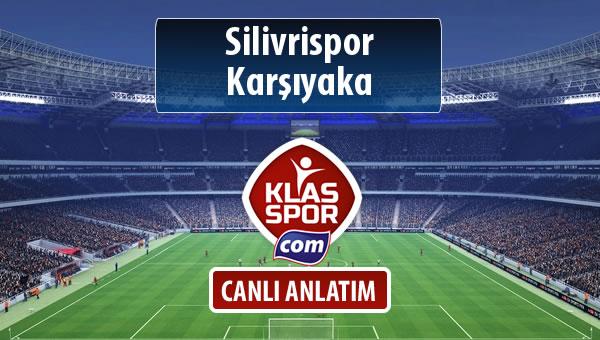 İşte Silivrispor - Karşıyaka maçında ilk 11'ler