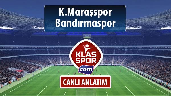 K.Maraşspor - Bandırmaspor maç kadroları belli oldu...