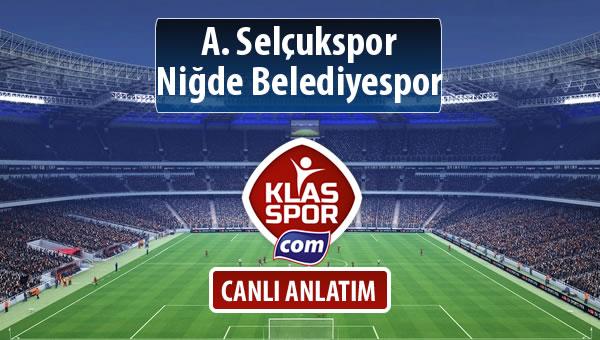 A. Selçukspor - Niğde Belediyespor maç kadroları belli oldu...