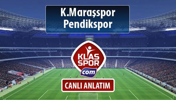 K.Maraşspor - Pendikspor sahaya hangi kadro ile çıkıyor?