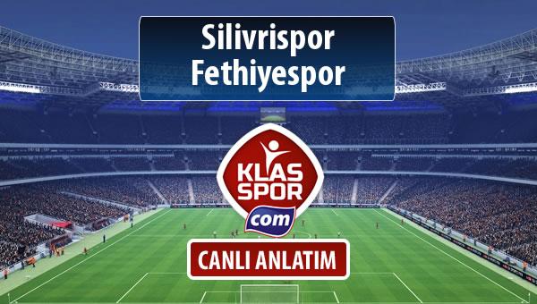 İşte Silivrispor - Fethiyespor maçında ilk 11'ler