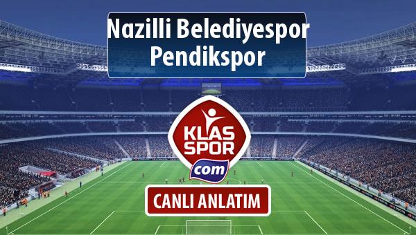 İşte Nazilli Belediyespor - Pendikspor maçında ilk 11'ler