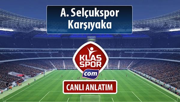 A. Selçukspor - Karşıyaka maç kadroları belli oldu...
