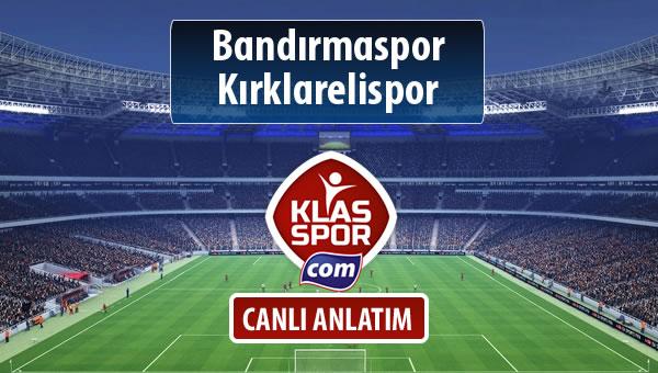 Bandırmaspor - Kırklarelispor maç kadroları belli oldu...