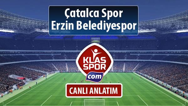 Çatalca Spor - Erzin Belediyespor maç kadroları belli oldu...