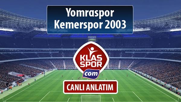 Yomraspor - Kemerspor 2003 sahaya hangi kadro ile çıkıyor?