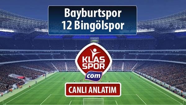 Bayburtspor - 12 Bingölspor maç kadroları belli oldu...