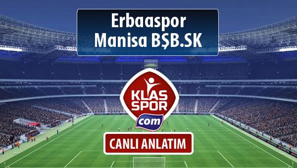 Erbaaspor - Manisa BŞB.SK sahaya hangi kadro ile çıkıyor?