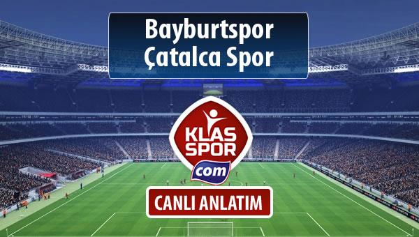 Bayburtspor - Çatalca Spor sahaya hangi kadro ile çıkıyor?