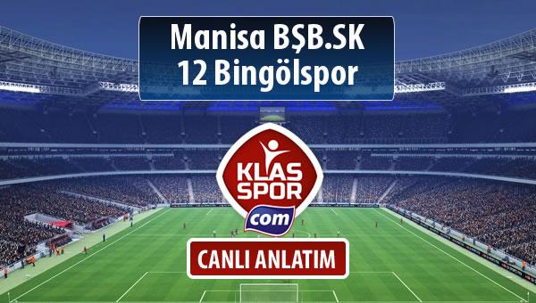 İşte Manisa BŞB.SK - 12 Bingölspor maçında ilk 11'ler