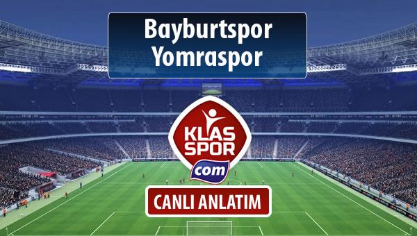 Bayburtspor - Yomraspor sahaya hangi kadro ile çıkıyor?