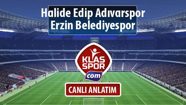 Halide Edip Adıvarspor - Erzin Belediyespor sahaya hangi kadro ile çıkıyor?