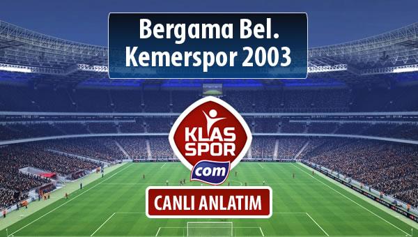 İşte Bergama Bel. - Kemerspor 2003 maçında ilk 11'ler